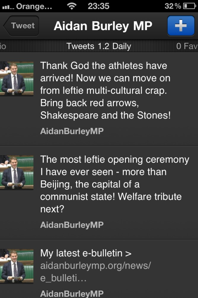 "Aidan Burley, MP, tweets unhappiness about the ""leftie"" opening ceremony 