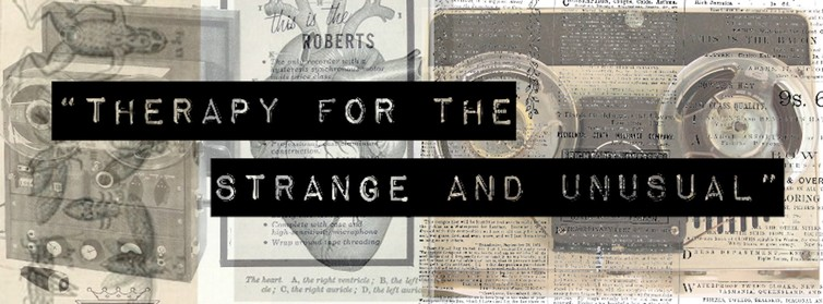 """Therapy for the strange and unusual"" Audio image"
