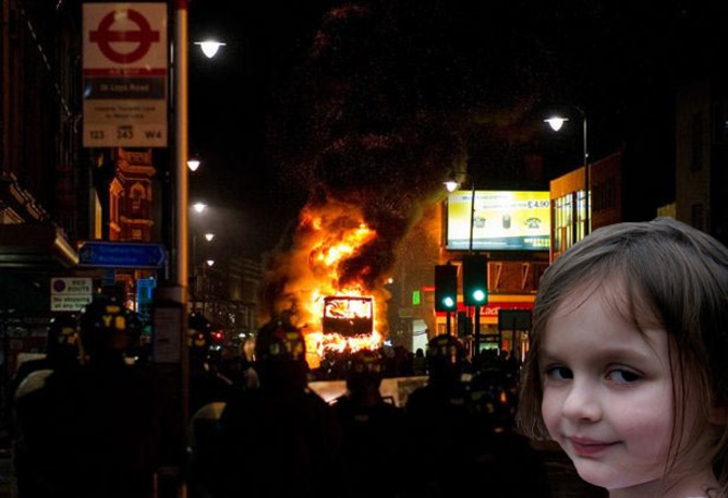 The Disaster Girl meme applied to the London Riots. | Reddit
