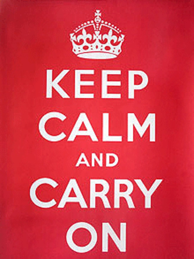 The 'Keep Calm and Carry On' poster from 1939. | Know Your Meme