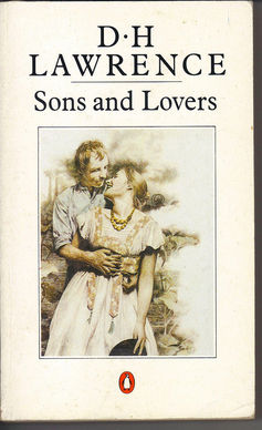 D H Lawrence Sons and Lovers